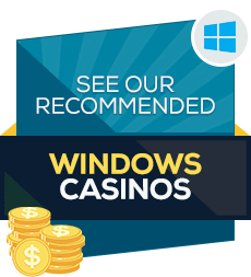 windows online casinos