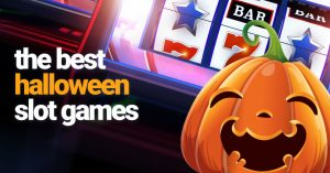 Best Halloween Slots to Get You in the Spooky Spirit