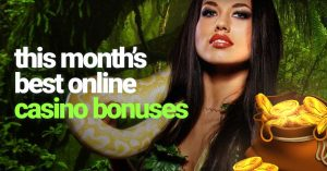 Best Online Casino Welcome Bonuses for April 2021