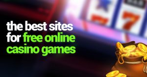 Best Sites for Free Online Casino Games