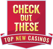 badge check out these top new casinos