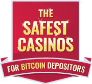 the safest casinos for bitcon depositors badge